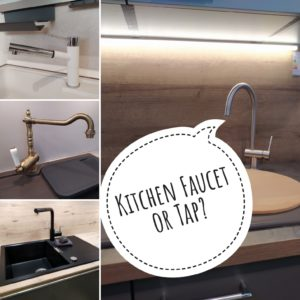 Difference between Kitchen Faucet or Tap?